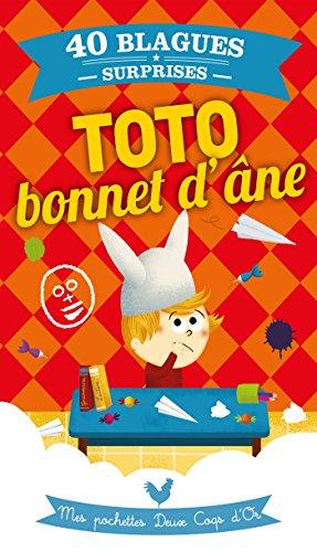 Lire en ligne Toto bonnet d'âne : Mes pochettes Deux Coqs d'Or pdf