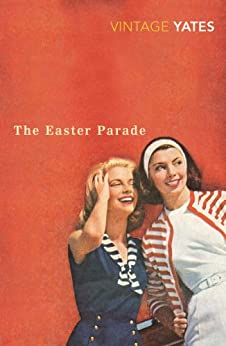 The Easter Parade by [Yates, Richard]