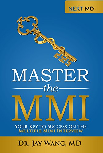 Master the MMI: Your Key to Success on the Multiple Mini Interview (English Edition)