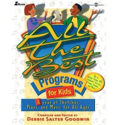 All the Best Programs for Kids: A Year of Sketches, Plays and Music for All Ages (Paperback) - Common