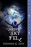 The Night the Sky Fell by Stephen Levy