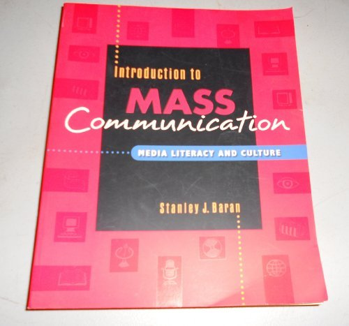 Introduction to Mass Communication: Media Literacy and Culture by Stanley J. Baran (1998-12-01) par Stanley J. Baran