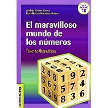 El maravilloso mundo de los números: Taller de Matemáticas (Ciudad de las Ciencias)