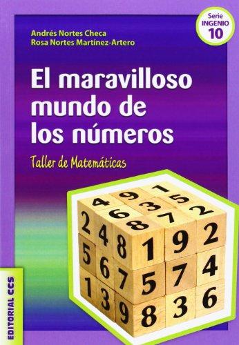 El maravilloso mundo de los números: Taller de Matemáticas: 10 (Ciudad de las Ciencias)