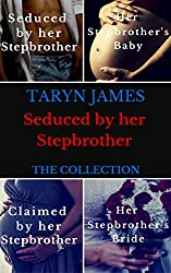 Seduced by Her Stepbrother: The Collection: Billionaire Stepbrother Romance