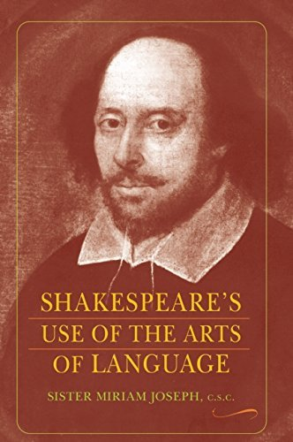 Shakespeare's Use of the Arts of Language by Sister Miriam Joseph (2008-09-01)