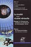 Le traité de la réalité virtuelle : Volume 2, Interfaçage, ...