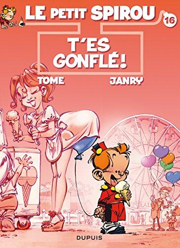Le Petit Spirou, Tome 16 : T'es gonflé + un cahier de 8 pages en 3D
