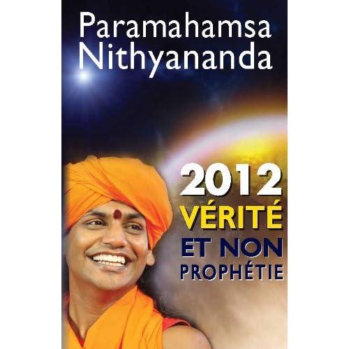 2012 - Vérité et non prophétie : Par-delà les prédictions et les possibilités