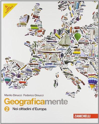 Geograficamente. Per la Scuola media. Con espansione online: 2