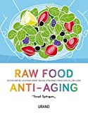 Raw Food Anti-Aging by Consol Rodriguez (2016-05-31)