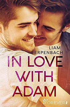 In Love with Adam von [Erpenbach, Liam]