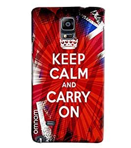 Omnam Keep Calm And Carry On Printed Designer Back Cover Case For Samsung Galaxy Note 4
