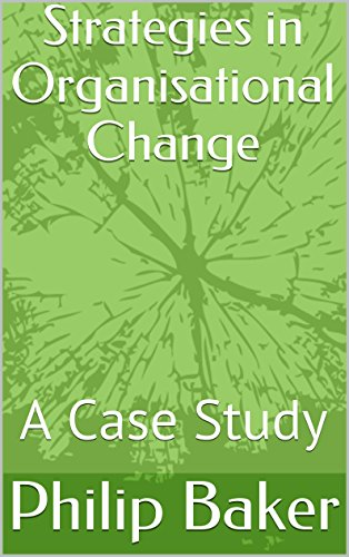 Stakeholder Mapping (Strategies in Organisational Change: A Case Study (English Edition))