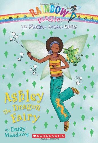 Rainbow Magic: The Magical Animal Fairies #1: Ashley the Dragon Fairy (Rainbow Magic Magical Animals Fairies)