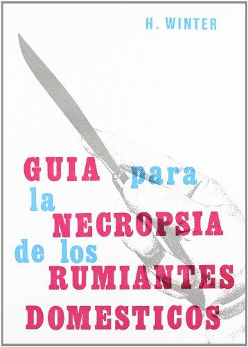 Descargar Libro Guía para la necropsia de los rumiantes domésticos de Hans Winter