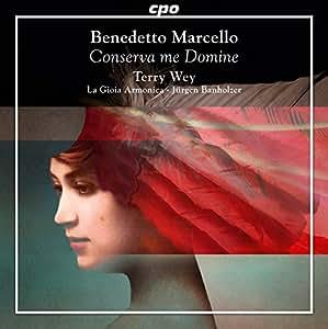 Conserva Me Domine : Musique sacrée italienne du 18ème siècle. Wey, La Gioia Armonica, Banholzer.