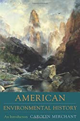 American Environmental History: An Introduction (Columbia Guides to American History and Cultures)