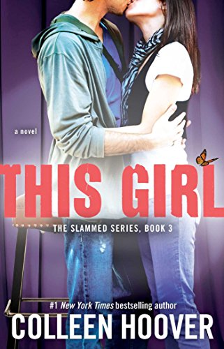 This Girl: A Novel (Slammed Book 3) (English Edition)