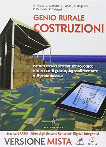 Genio rurale. Costruzioni rurali. Per gli Ist. tecnici. Con e-book. Con espansione online