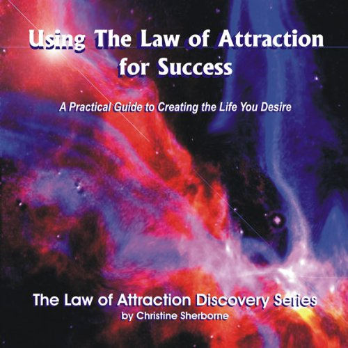 Using the Law of Attraction for Success  Audiolibri