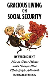 Gracious Living on Social Security by Valerie Kent (2009-02-23)