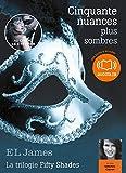 Telecharger Livres Cinquante nuances plus sombres La trilogie Fifty Shades volume 2 Livre audio 2 CD MP3 (PDF,EPUB,MOBI) gratuits en Francaise