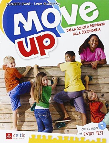 Move up. Con CD Audio. Per la Scuola elementare: UNICO