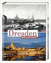 Dresden früher und heute: Claudia Gründig