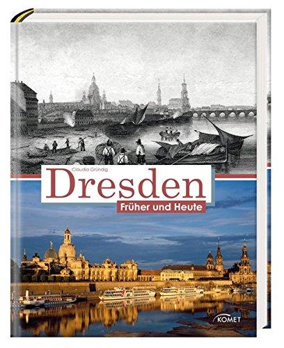 Dresden früher und heute