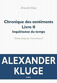 Chronique des sentiments par Alexander Kluge
