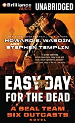 Easy Day for the Dead (Seal Team Six Outcasts)