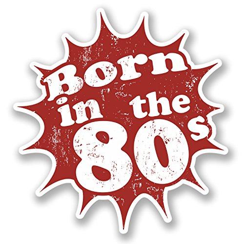2 x Born in the 80's Vinyl Stickers
