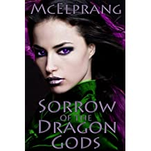 Sorrow of the Dragon Gods: Path of the Seraphim (English Edition)