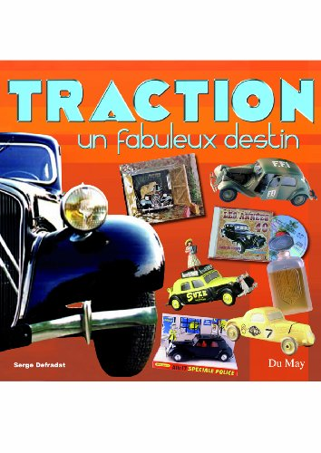 Traction : Un fabuleux destin