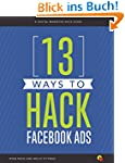 13 Ways to Hack Facebook Ads: A Digit...