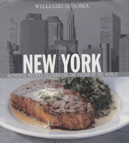 williams-sonoma-new-york-authentic-recipes-celebrating-the-foods-of-the-world