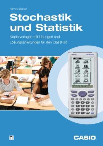 Preisvergleich Produktbild Stochastik und Statistik. Übungen und Lösungsanleitungen für den ClassPad. Kopiervorlagen Mathematik