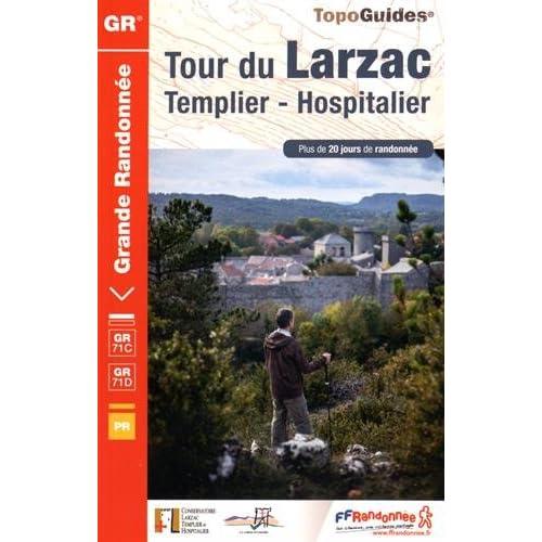 Tour du Larzac : Templier et hospitalier