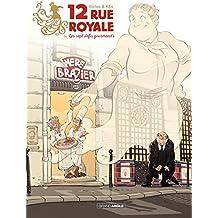 12 rue royale: ou les 7 défis gourmands
