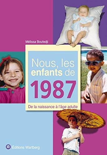 Nous les Enfants de 1987 par Mélissa Boufedji