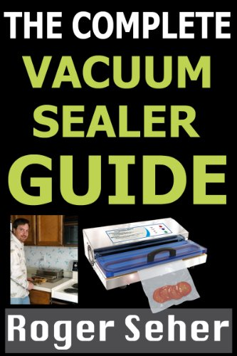the-complete-vacuum-sealer-guide