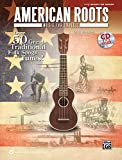 Best Alfred Publishing English Songs - American Roots Music for Ukulele: Over 50 Great Review