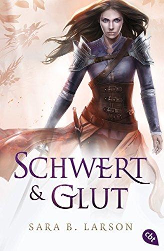 Schwert und Glut (Die Schwertkämpfer-Reihe 2)