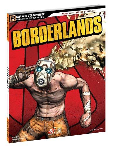 Borderlands Signature Series Strategy Guide (Bradygames Signature Series)