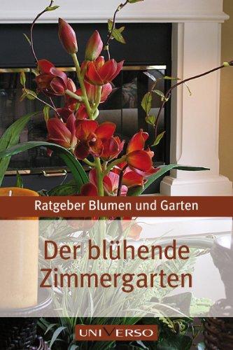ratgeber-garten-der-bluhende-zimmergarten