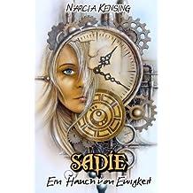 Sadie: Die Ewigkeit war gestern