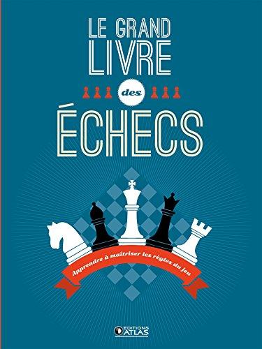 Le grand livre des échecs