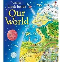 Look Inside Our World: 1 (Look Inside Board Books)