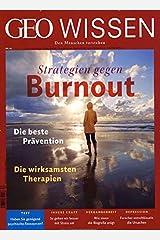 GEO Wissen 63/2019 - Strategien gegen Burnout Broschüre